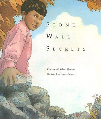 Stone Wall Secrets By Thorson, Kristine/ Moore, Gustav (ILT)/ Thorson, Robert M.